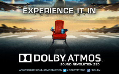 Experience Dolby Atmos ® for Ultra-Realistic Sound